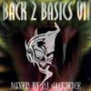"""Back2Basics VII"""" Oldshool & Early Hardcore/Gabber Mixed by DJ Sacrifice Download"""