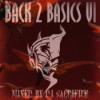 "Back2Basics VI"" Oldshool & Early Hardcore/Gabber Mixed by DJ Sacrifice Download"