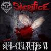 "SUB-CULTURES VI"" Uptempo-Hardcore Mixed by DJ Sacrifice Download"