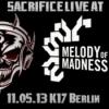 DJ Sacrifice at Melody of Madness 11.05.2013 K17 Berlin Download