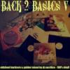 """Back2Basics V"""" Oldshool & Early Hardcore/Gabber Mixed by DJ Sacrifice Download"""