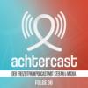 Folge 36 // #achtercast8: We love Themenfahrten