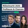 #013 | Möbelmarkt 2020 - Gewinner & was wir daraus lernen können! - Teil 2