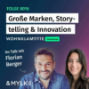 #016 | Florian Berger über große Marken, Storytelling & Innovation - Teil 2