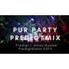 Pur Party Predigtmix