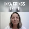 #53 IKDT - Inka Grings Teil 1