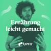 Upfit #94: Wie Stress und Ernährung unser Hautbild beeinflussen mit Philipp Domsch