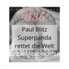 """Paul Blitz Superpanda rettet die Welt"" #135 | Kindergeschichte | ERZÄHLGESCHICHTEN"