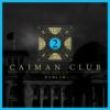 CAIMAN CLUB - Der Gipfel der Lügen Download