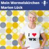 Mein Wermelskirchen Podcast - Wer ist Marion Lück Fortsetzung