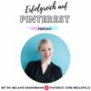 37 - Das solltest du als Content Creator auf Pinterest wissen