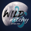 Wild & Witchy Folge 21 - Witchy Deeptalk mit Annie Skye