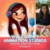 Episode 19: Hinter den Kulissen der Walt Disney Animation Studios