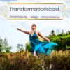 Das erwartet Dich im Transformationscast - Schamanismus, Magie und Ermächtigung