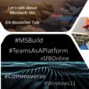 S02E10 - MS Build, Teams as a Platform, SfB Online, Windows 11