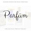 Geschichte des Parfums - Teil 1