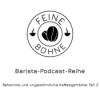 #14 Bekannte und ungewöhnliche Kaffeegetränke Teil 2 | Barista-Podcast-Reihe