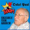 Onkel Paul Erzählt Vom Kriech - Episode 12