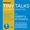 Turtlezone Tiny Talks - Hat politische Kommunikation im Internet ein Detoxing nötig?