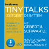 Turtlezone Tiny Talks - Startup-Szene - Was macht Israel anders?
