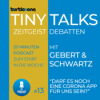 Turtlezone Tiny Talks - Darf es noch eine Corona App für uns sein?