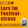 work-X Spezial: Lars im Festivalstress