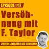 #17 – Marks Versöhnung mit Frederick Taylor
