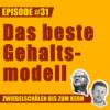 #31 – Was ist das beste Gehaltsmodell?