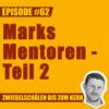 #62 – Marks Mentoren - Teil 2 Download