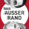 AUSSER RAND - Episode 003 JÜRG ACKLIN - Trailer