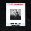 """#145 - Special zu Mac Millers letztem Album """"Circles"""": Tod, Bedeutung von ihm uvm. Download"""