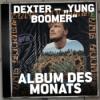 """#203 - Aus der Klink in die Booth - """"Yung Boomer"""" von Dexter I Album des Monats"""