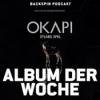 """#255 - Sylabil Spills """"Okapi"""" - Voller Frust und Kampfgeist I Album der Woche"""