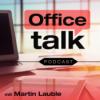 So geht es jetzt weiter mit dem Office Talk!
