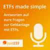 #15 justETF Wissen: Ausschüttende vs. thesaurierende ETFs
