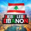 Liebe Lebe Libanon - Wieso die Hoffnung niemals stirbt