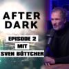 EPISODE 2 mit Sven Böttcher