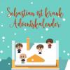 Türchen 24 - Sebastian ist krank