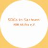 SDGs in Sachsen #08 - Akifra e.V.