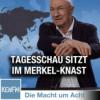 """Die Macht um Acht (78) """"Tagesschau sitzt im Merkel-Knast"""""""