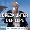 """Die Macht um Acht (85) """"Dreck unter der Lupe"""""""
