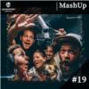 """Mashup #19 - Edition """"Zusammen statt alleine"""""""