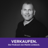 Social Selling: Ihr LinkedIn-Profil ist Ihre digitale Visitenkarte!
