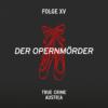 No 15 – Der Opernmörder
