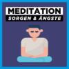 Meditation gegen Sorgen & Ängste | Geführte Meditation gegen Zweifel und innere Unruhe Download