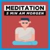 Meditation am Morgen | Affirmationen für einen perfekten Start in den Tag Download