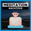 Meditation Traumreise zum Einschlafen | Fantasiereise: Nachtzug | Einschlafmeditation Download