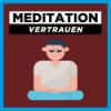 Meditation für Vertrauen und Standhaftigkeit | Baummeditation für mehr innere Ruhe Download