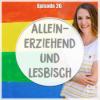 # 26 Alleinerziehend und lesbisch