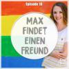 #18 Max findet einen Freund